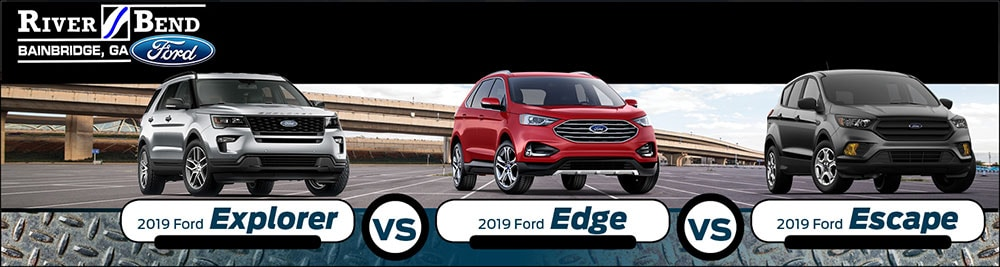 Ford Explorer Vs  Ford Edge Vs  Ford Escape