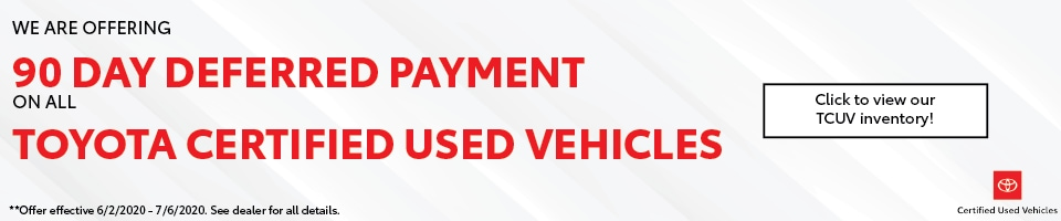 90 Day Deferred Payment on All Certified Used Vehicles