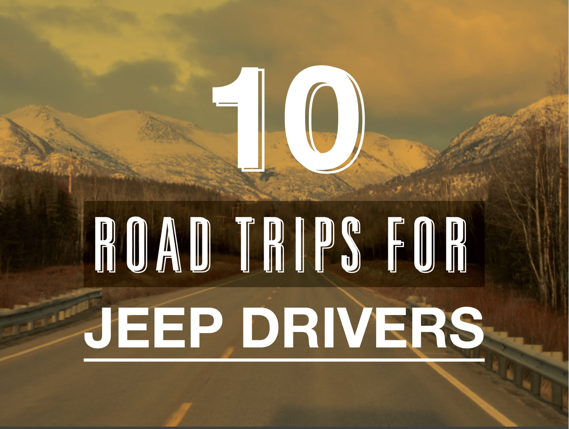 10 Road Trips for Jeep Drivers