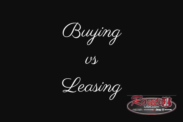 Buying vs Leasing at Route 1 CDJR