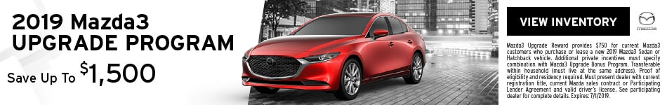 New 2019 Mazda3 Upgrade Program 6/14/2019