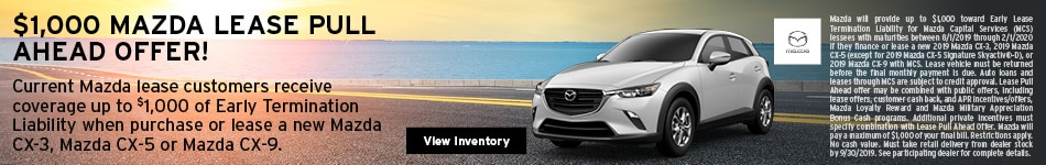 Mazda Pull Ahead Lease Offer 7/8/2019