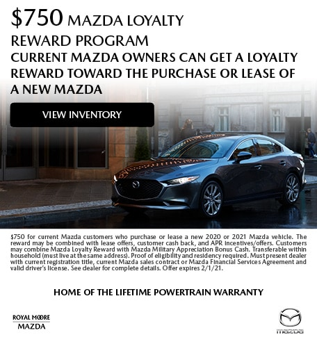 January $750 Mazda Loyalty Reward Program