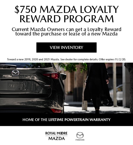 October $750 Mazda Loyalty Reward Program