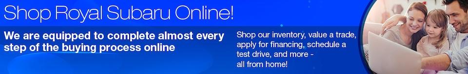Shop Royal Subaru Online!