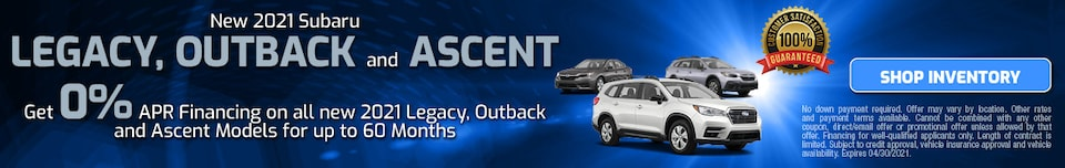 April 2021 Legacy, Outback and Ascent Special