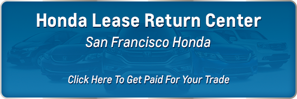 Honda Lease Turn In Center near San Francisco SF CA