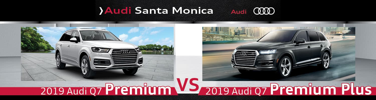 Audi Premium Plus Vs Prestige >> 2019 Audi Q7 Prestige Vs Premium Plus Performance Design