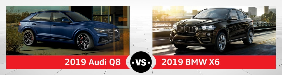 2019 Audi Q8 Vs Bmw X6 Differences Near Schaumburg Il Audi