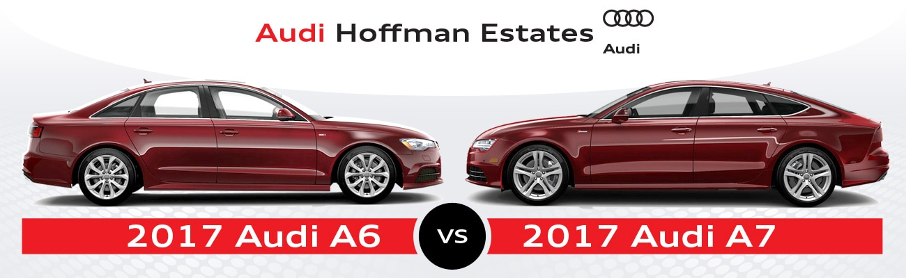 2017 Audi A6 vs. 2017 Audi A7 in Hoffman Estates, IL | Audi Hoffman
