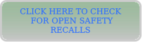 Click Here to Check for Open Safety Recalls