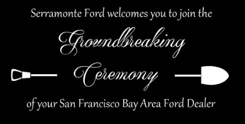 Serramonte Ford Groundbreaking