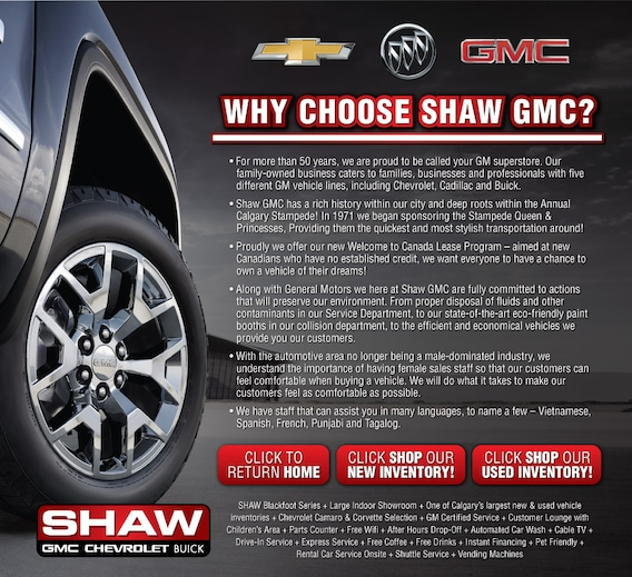 Shaw Gmc Calgary >> Why Choose Shaw Gmc Chevrolet Buick Calgary Ab