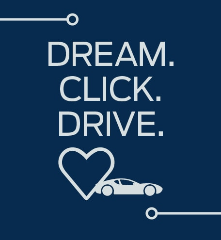 Dream. Click. Drive.