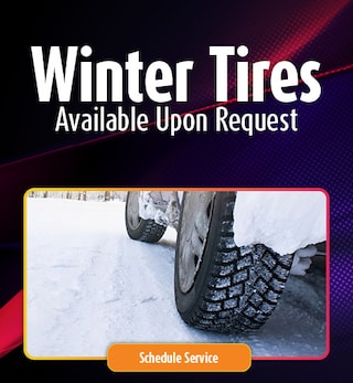 Winter Tires Available Upon Request