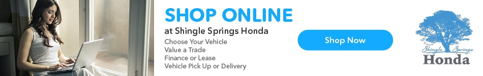 Shop Online at Shingle Springs Honda