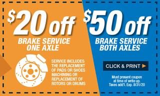 $20 Off Brake Service 1 Axel / $50 Off Brake Service Both Axels