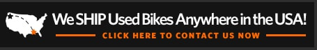 We Ship Used Bikes Anywhere in the USA!