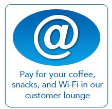 Pay for your coffee, snacks, and Wi-Fi in our customer lounge
