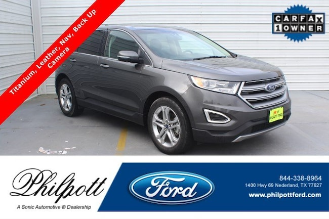 Used 2018 Ford Edge Titanium  FWD SUV for sale in Nederland, TX