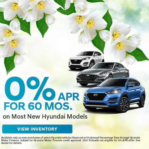 0% APR for 60 Mos. on Most New Hyundai Models