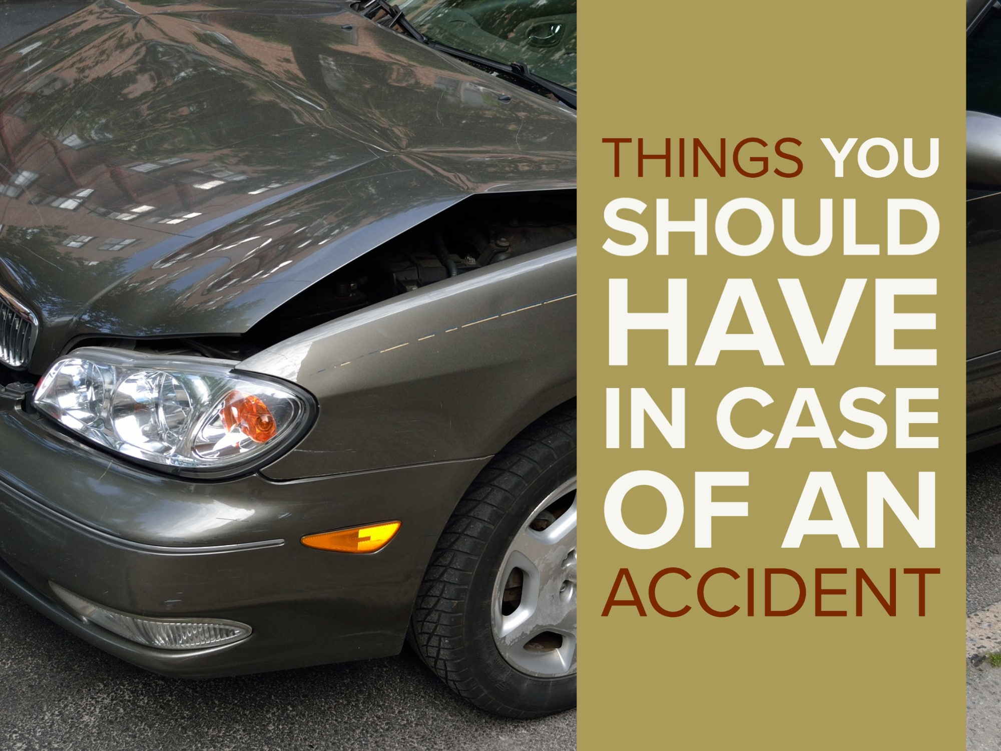 """Damaged Car with """"Things You Should Have In Case of Accident"""""""