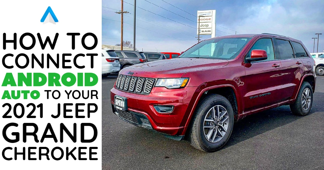 "Red Jeep Grand Cherokee Front 3/4 View with ""How to Connect Android Auto to Your 2021 Jeep Grand Cherokee"""