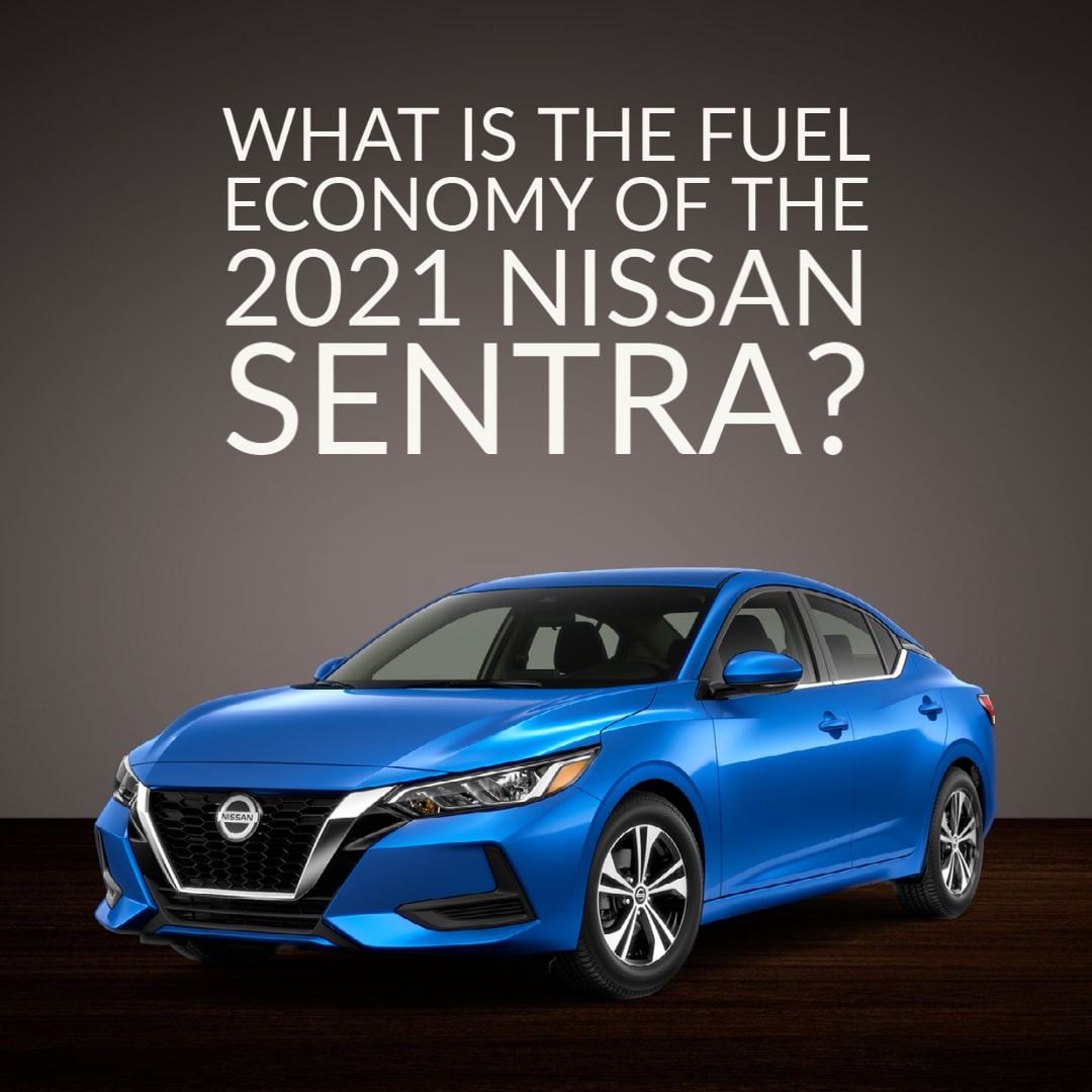 """Blue Nissan Sentra 3/4 Front View - """"What is the fuel economy of the 2021 Nissan Sentra?"""""""