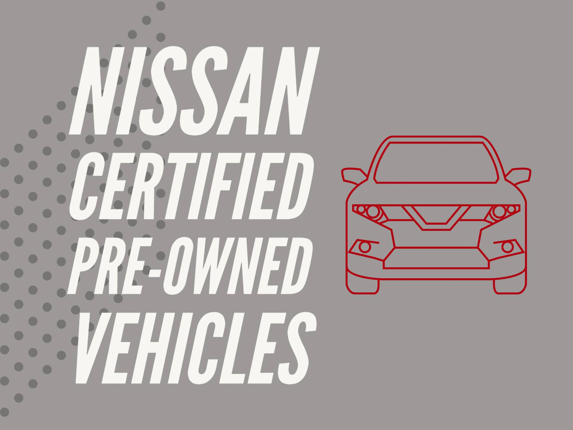 """Grey background with Nissan Rogue outline in Red and """"Nissan Certified Pre-Owned"""""""