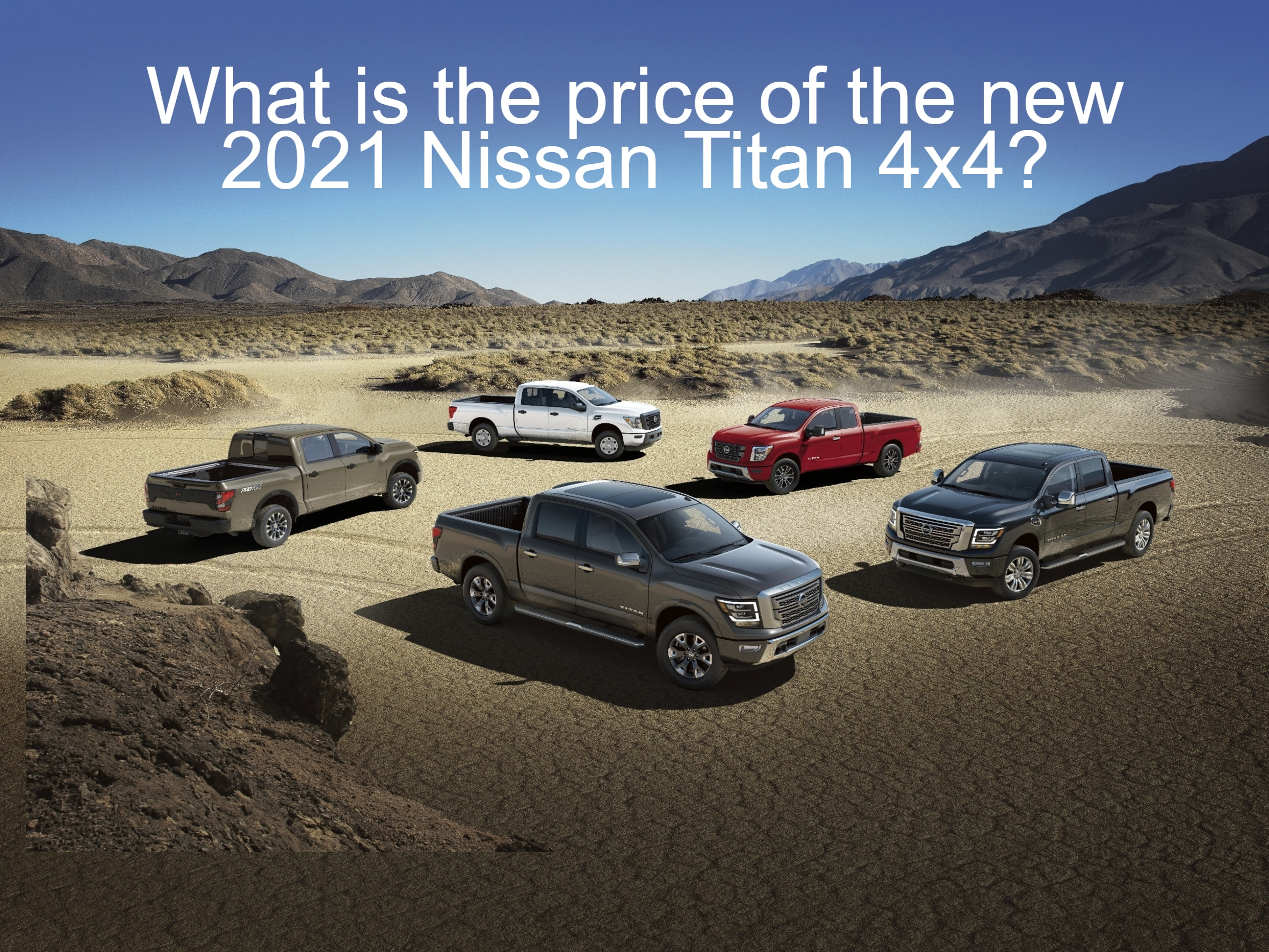 Five Nissan Titan trucks parked in Desert facing different directions