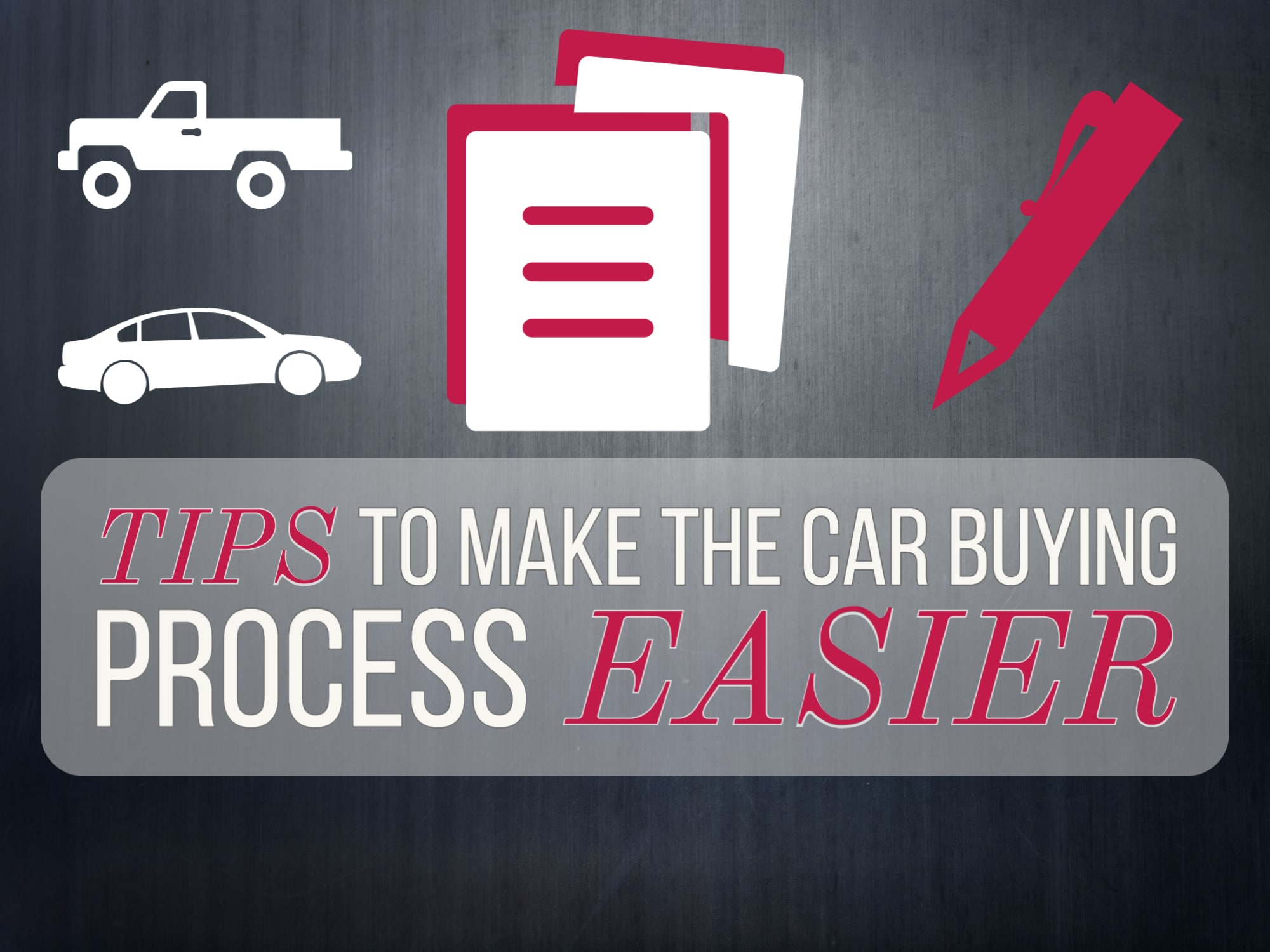 Tips to Make The Car Buying Process Easier