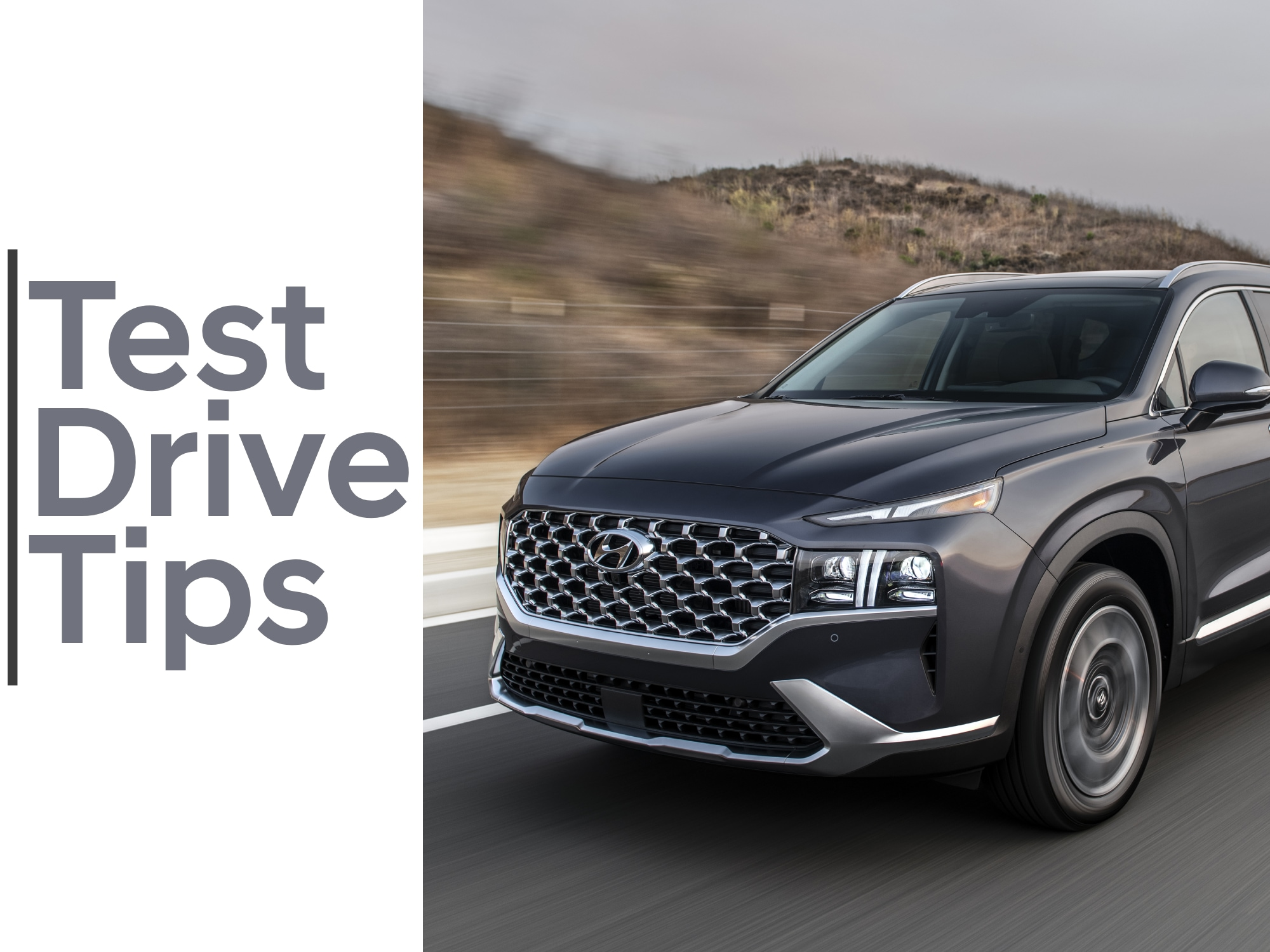 Test Drive Tips in Grey with Front Shot of 2021 Hyundai Santa Fe