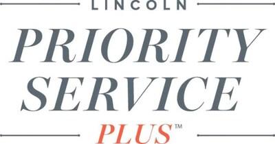 LINCOLN PRIORITY SERVICE PLUS™