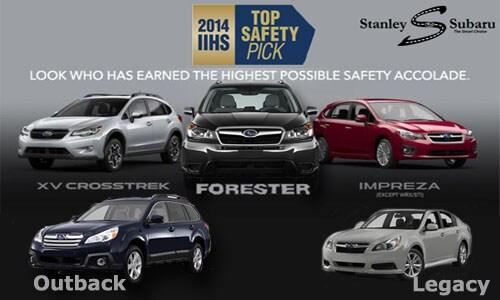 Stanley Subaru  Five Subaru Models Now Rated 2014 IIHS Top Safety