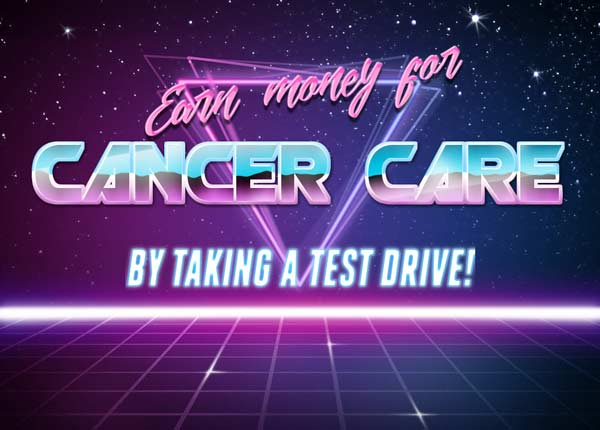 Earn money for cancer care by taking a test drive