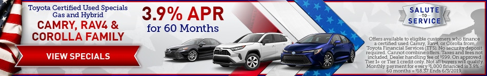 Toyota Certified Used Specials Gas and Hybrid Camry, Rav4 & Corolla Family