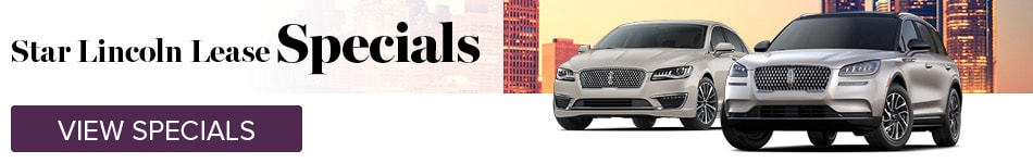 Star Lincoln Lease Specials