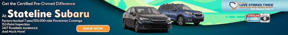 Get the Certified Pre-Owned Difference At Stateline Subaru