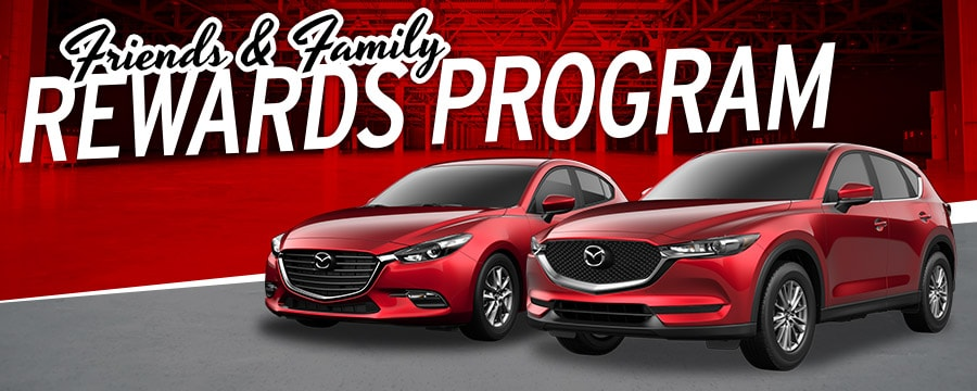 Friends And Family Rewards Program - Mazda rewards