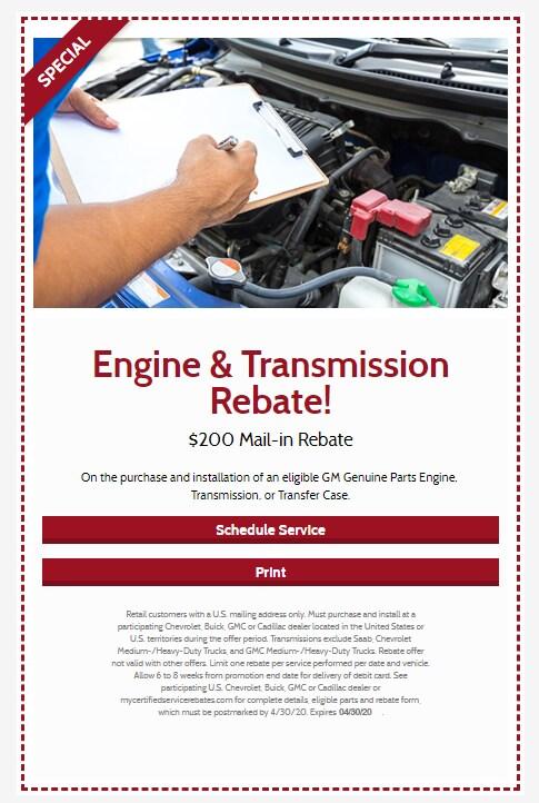 Engine & Transmission Rebate!
