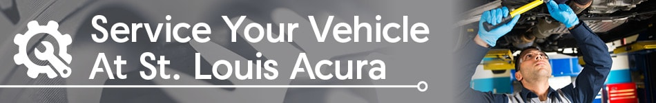 Service Your Vehicle At St. Louis Acura