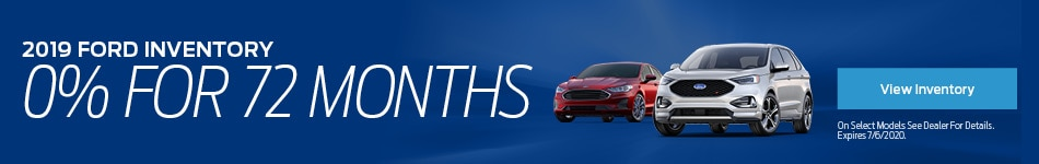 2019 Ford Inventory 0% for 72 Months