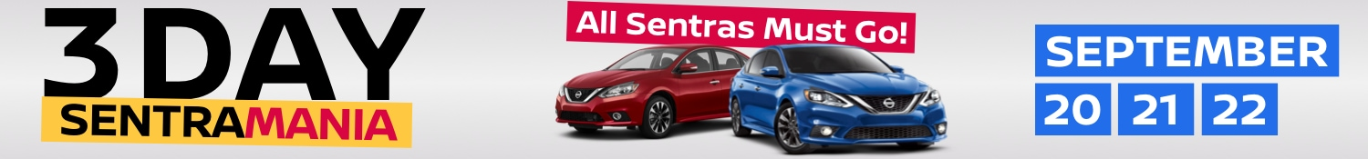 Sentra Mania is on at Brampton North Nissan