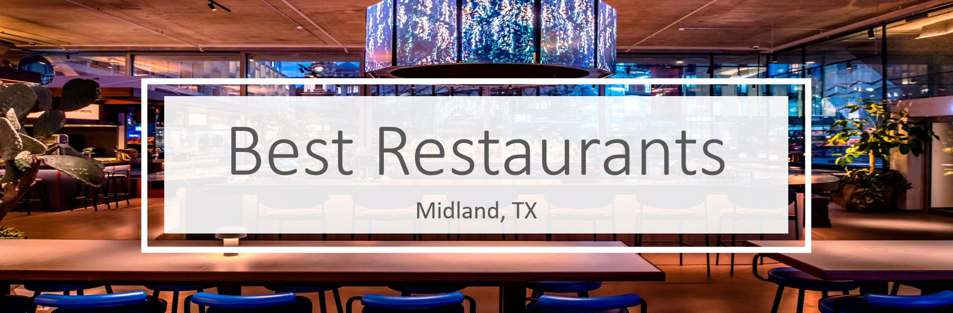 Best restaurants in Midland, Texas