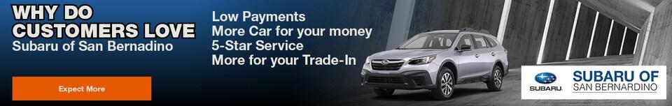 Why do customers LOVE Subaru of San Bernadino
