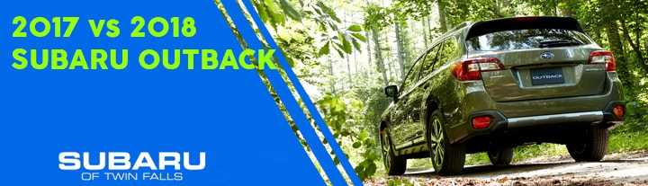2017 Subaru Outback vs  the 2018 Model: Which is Best for