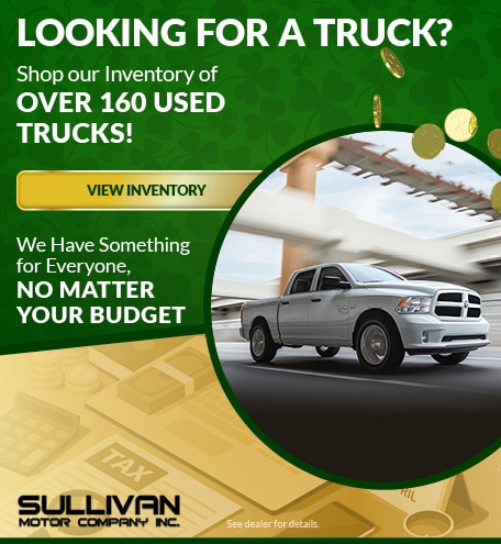 Looking for a Truck? March