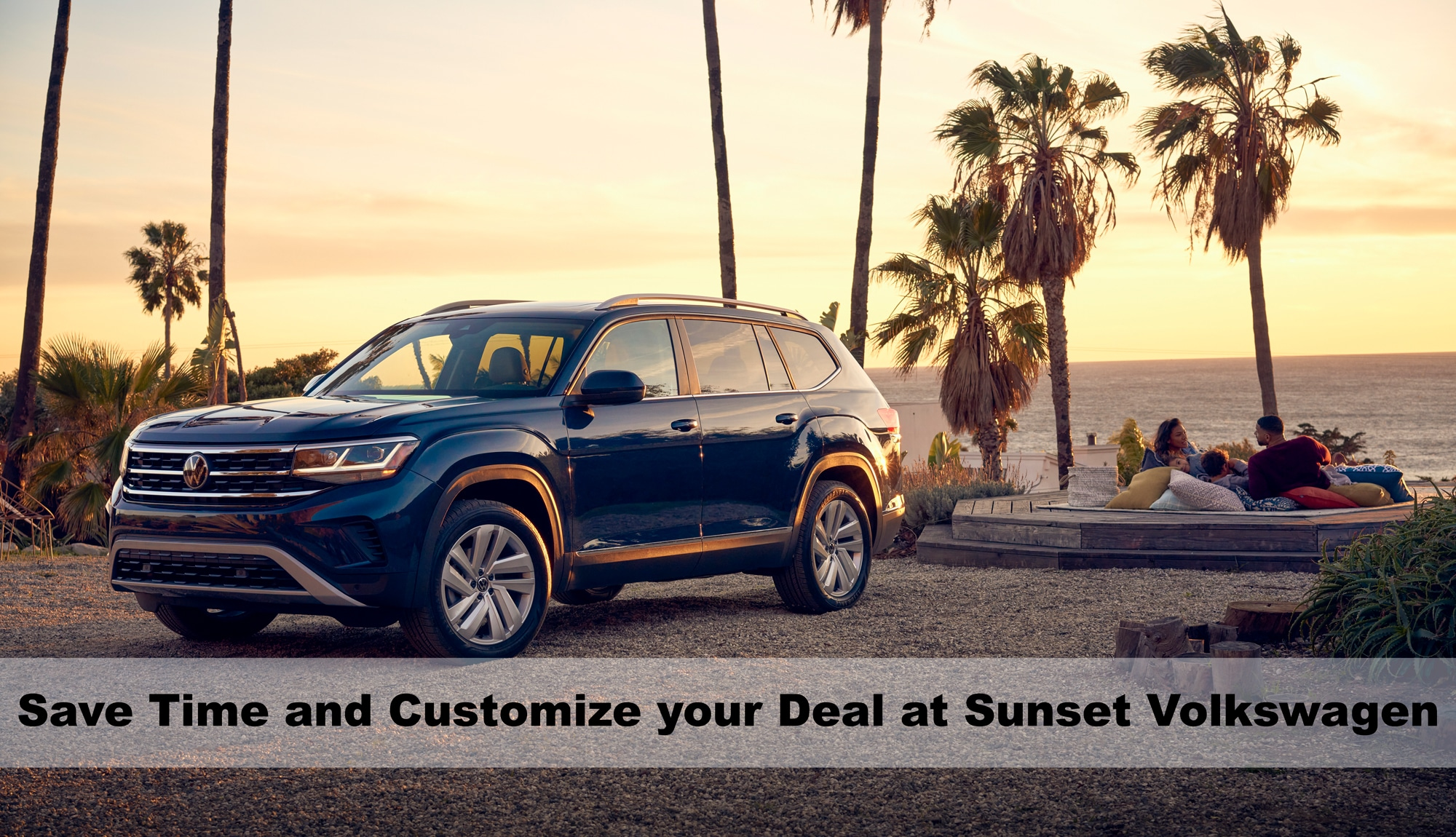 Save time and customize your deal at Sunset VW