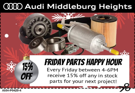 Audi Middleburg Heights - Friday Happy Hour Parts Special