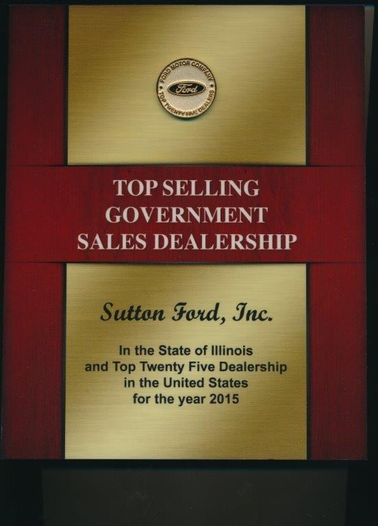 Sutton Ford Inc. is a top selling government salees dealership in the state of Illinois for 2015